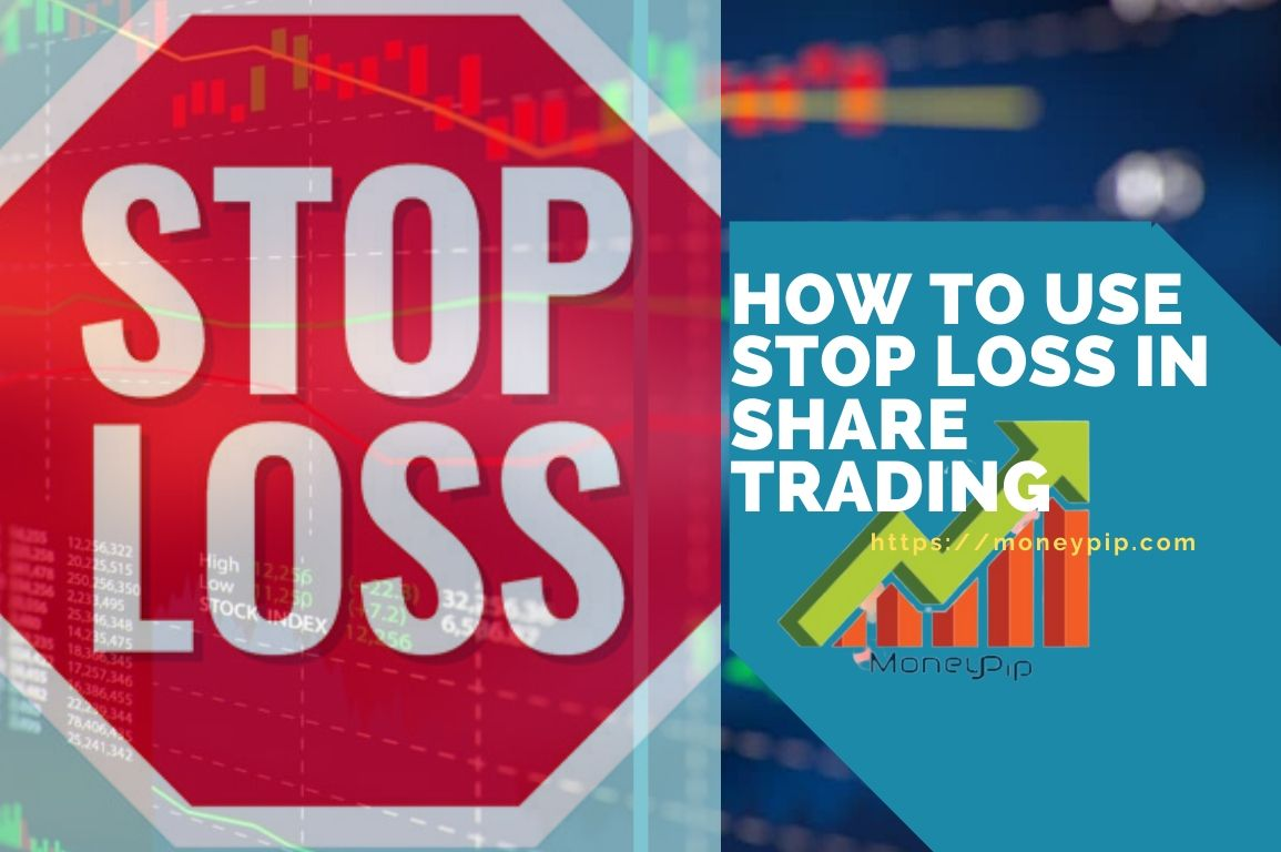 How to Use Stop Loss In Share Trading