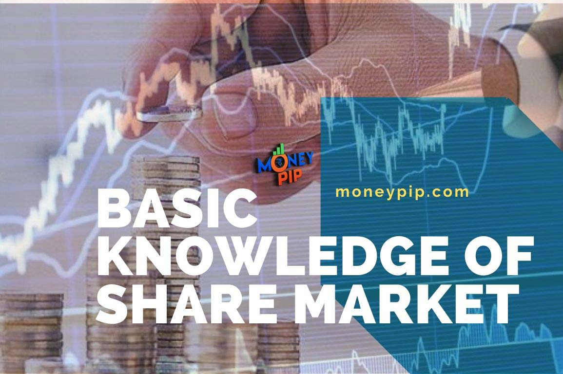 Basic Knowledge Of Share Market
