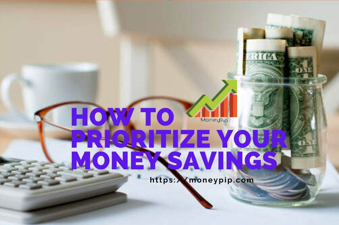 How to Prioritize Your Money Savings