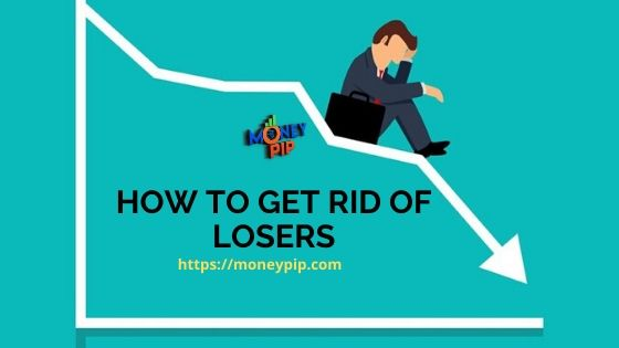 How to Get Rid of Losers (1)