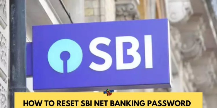 How to Reset SBI Net Banking Password