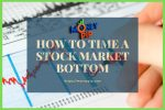 How to Time a Stock Market Bottom
