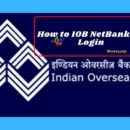 How to IOB NetBanking Login