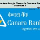 Name Change In Canara Bank Account