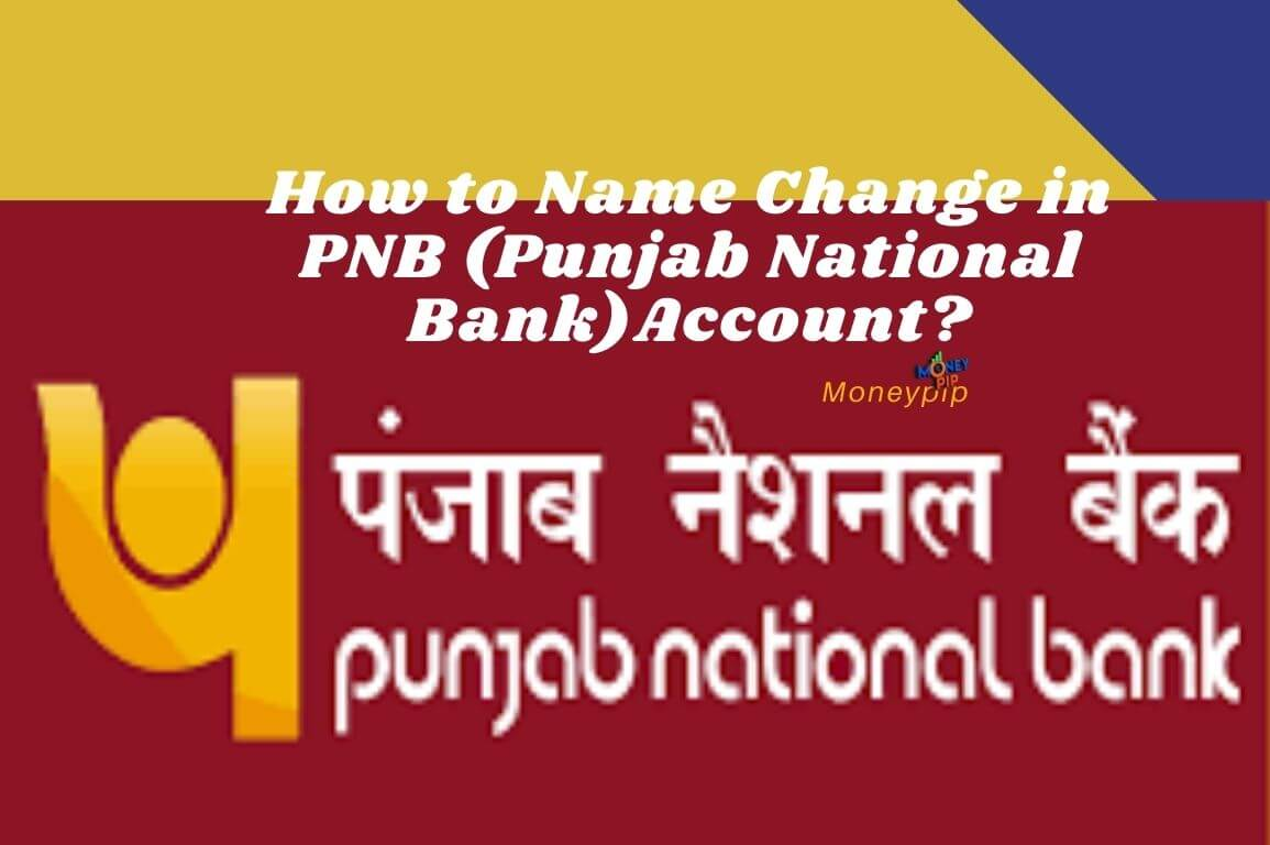 Name Change in PNB