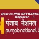 PNB NETBANKING Register