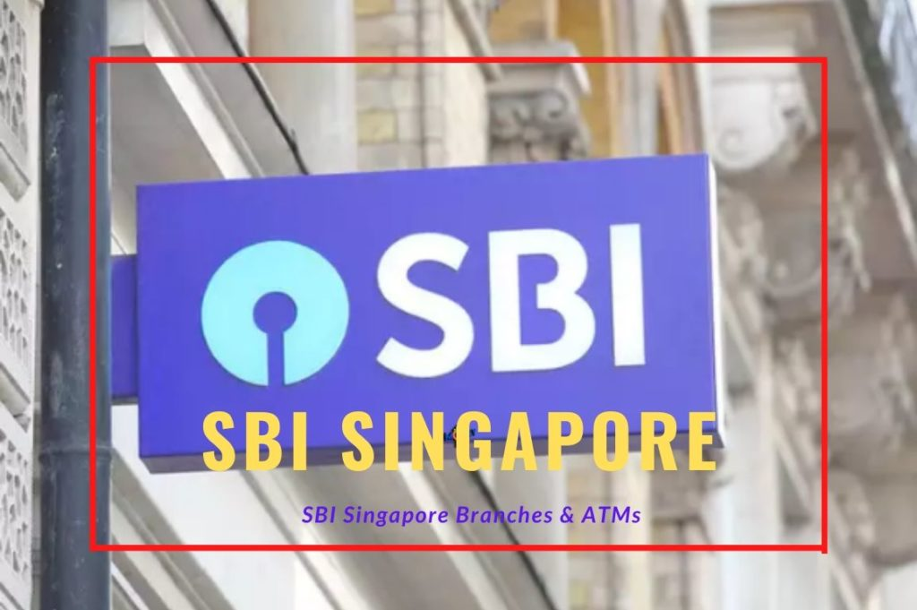 SBI Singapore Branches & ATMs Details
