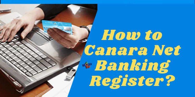 Canara Net Banking Register