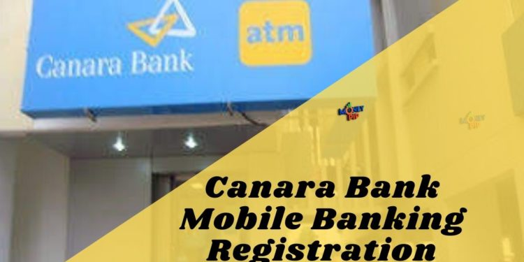 Canara Bank Mobile Banking Registration