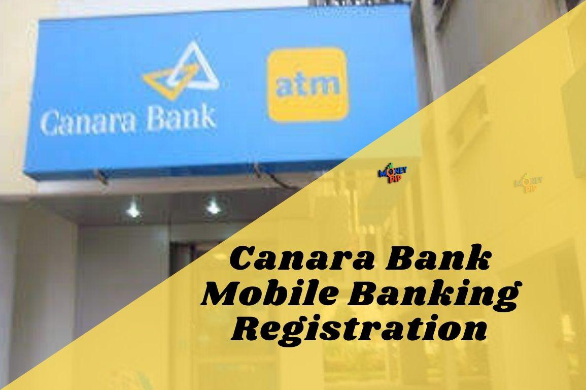 Canara Bank Mobile Banking Registration