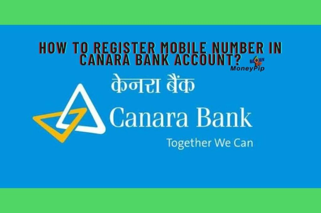 Register Mobile Number In Canara Bank