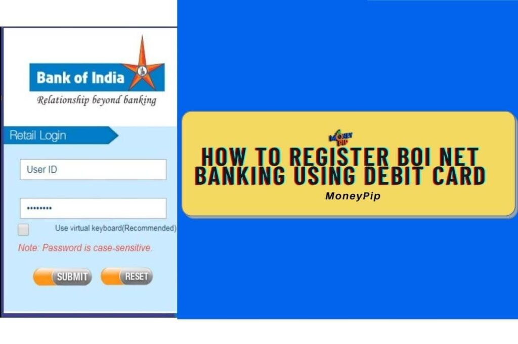 How to Register BOI Net Banking using Debit Card | MoneyPiP
