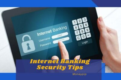 Internet Banking Security Tips