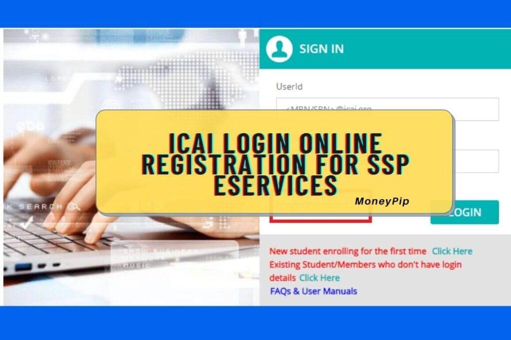 ICAI Login Online Registration for SSP eServices