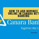 Nominee add online in canara net banking