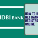 HOW TO IDBI NET BANKING REGISTER ONLINE