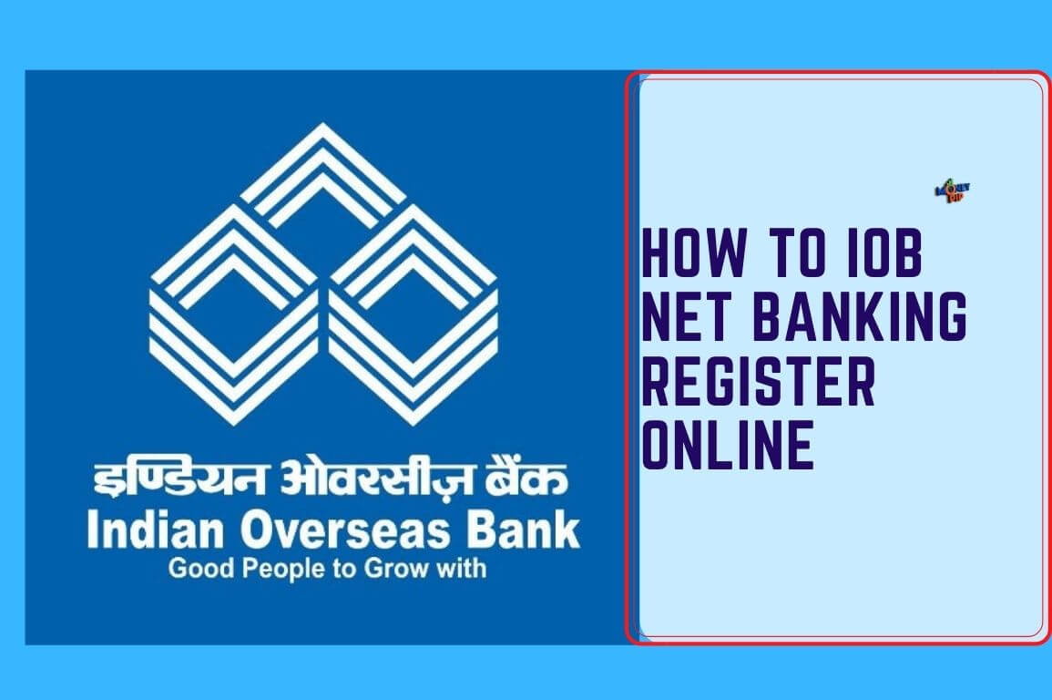 How to IOB Net Banking Register Online