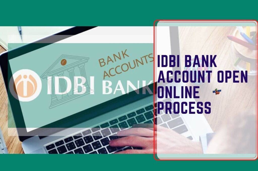 IDBI Bank Account Open Online Process