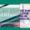 IDBI Bank Account Open Online Process