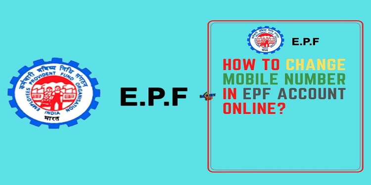 How to Change Mobile Number in EPF Account Online