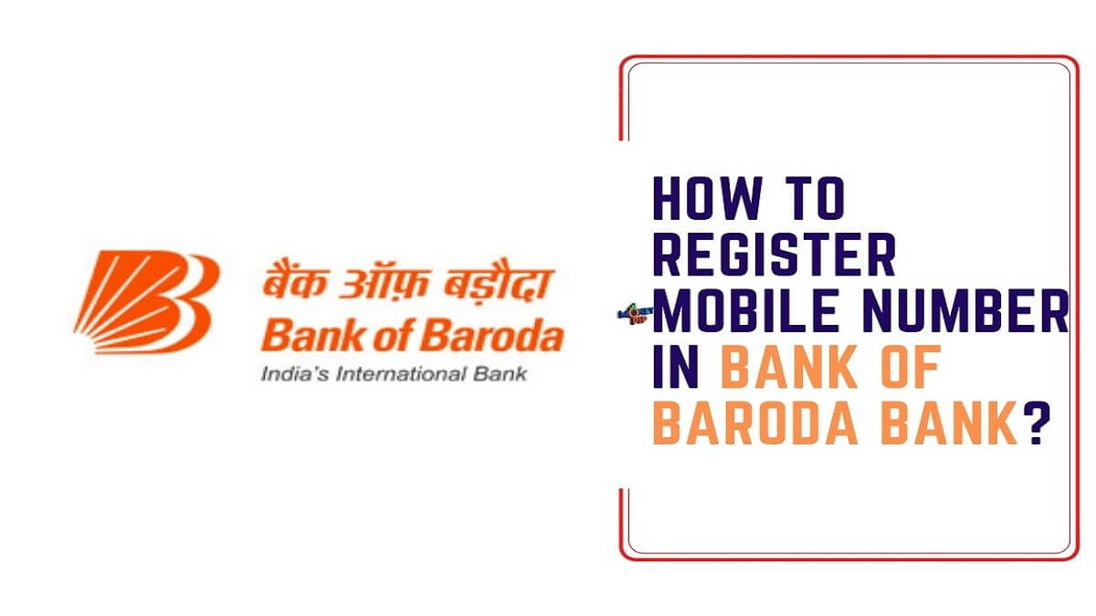 How to Register Mobile Number in BOB Bank?