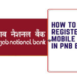 How to Register Mobile Number in PNB Bank