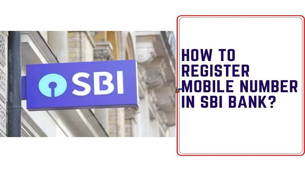 How to Register Mobile Number in SBI Bank?