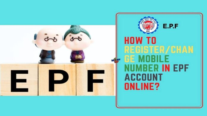 How to Register/Change Mobile Number in EPF Account Online