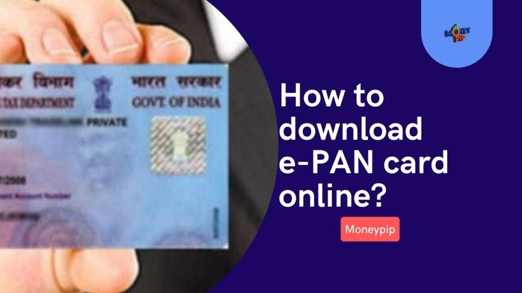 How to download e-PAN card online