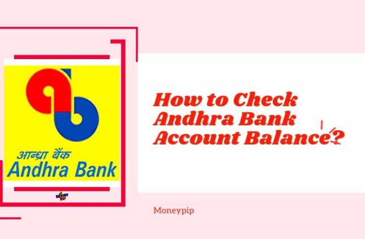 How to Check Andhra Bank Account Balance?