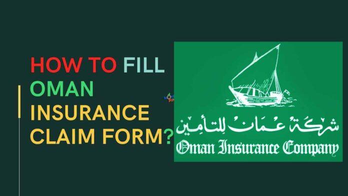 Oman Insurance Claim Form