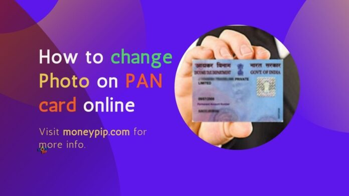How to change photo on PAN card online
