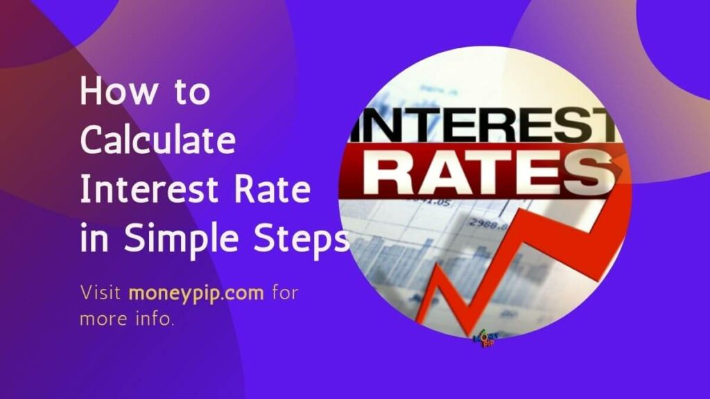 How to Calculate Interest Rate in Simple Steps