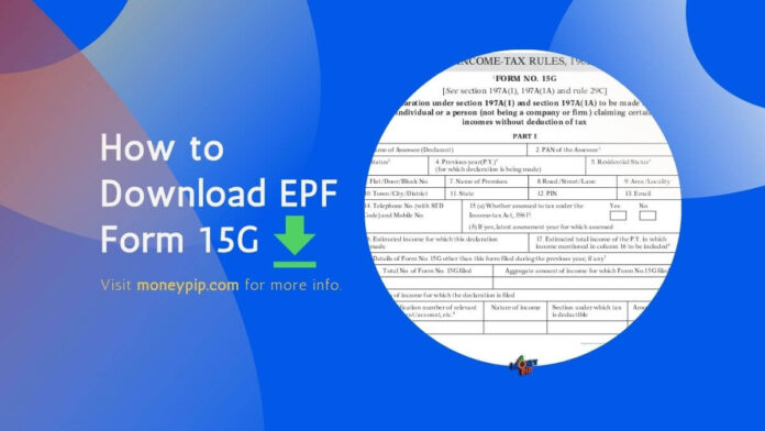 How to Download EPF Form 15G
