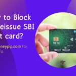 How to Block or Reissue SBI debit card