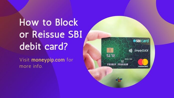 How to Block or Reissue SBI debit card