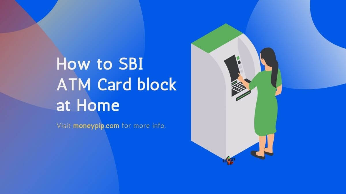 How to SBI ATM Card block at Home
