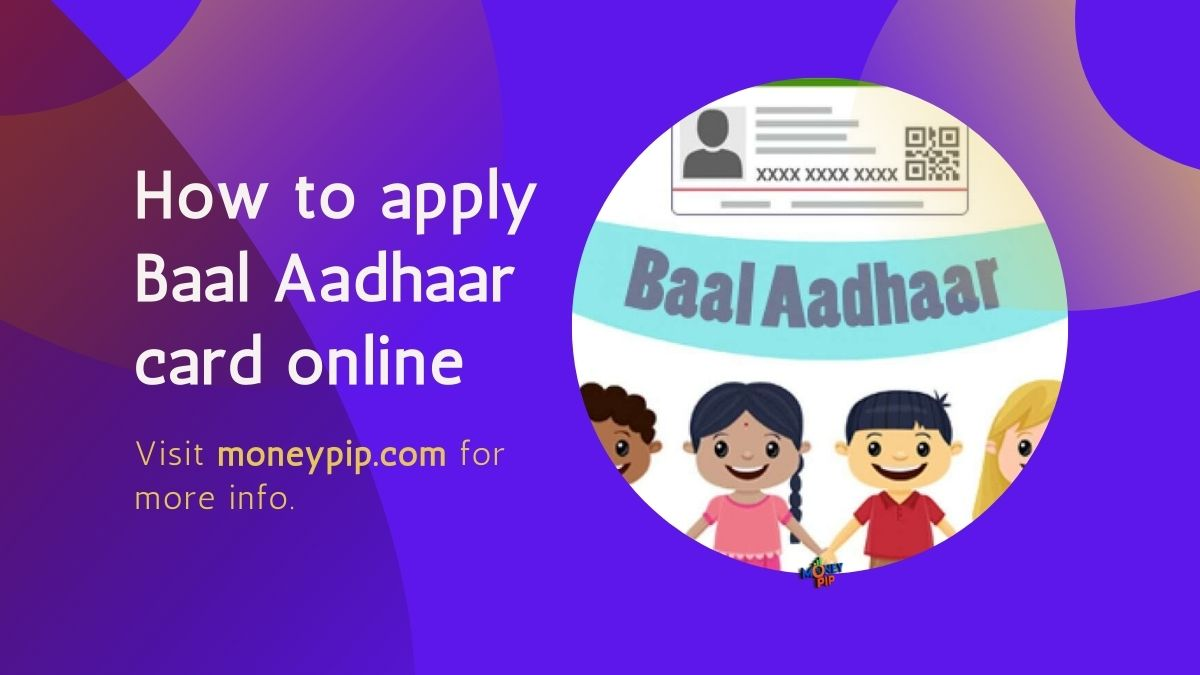 How to apply Baal Aadhaar card online