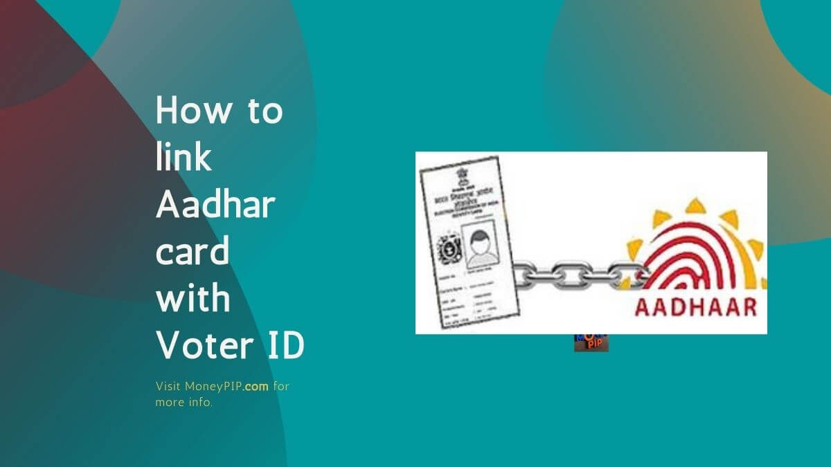 How to link Aadhar card with Voter ID