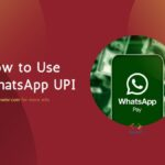 How to Use WhatsApp UPI