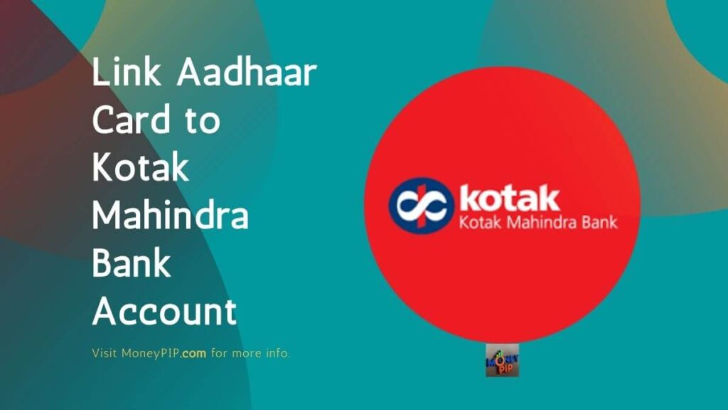 Link Aadhaar Card to Kotak Mahindra Bank Account