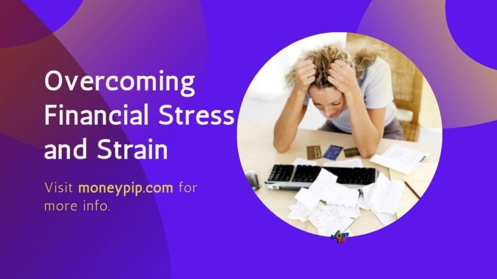 Overcoming Financial Stress and Strain