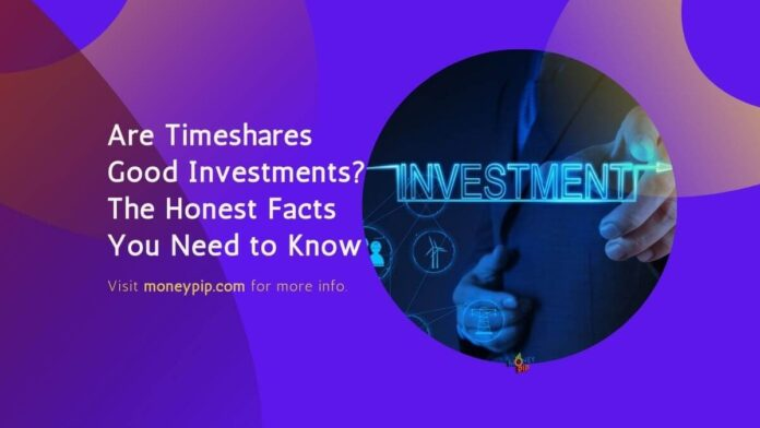 Timeshares Good Investments