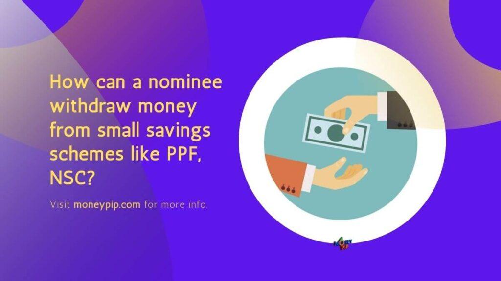 nominee withdraw money