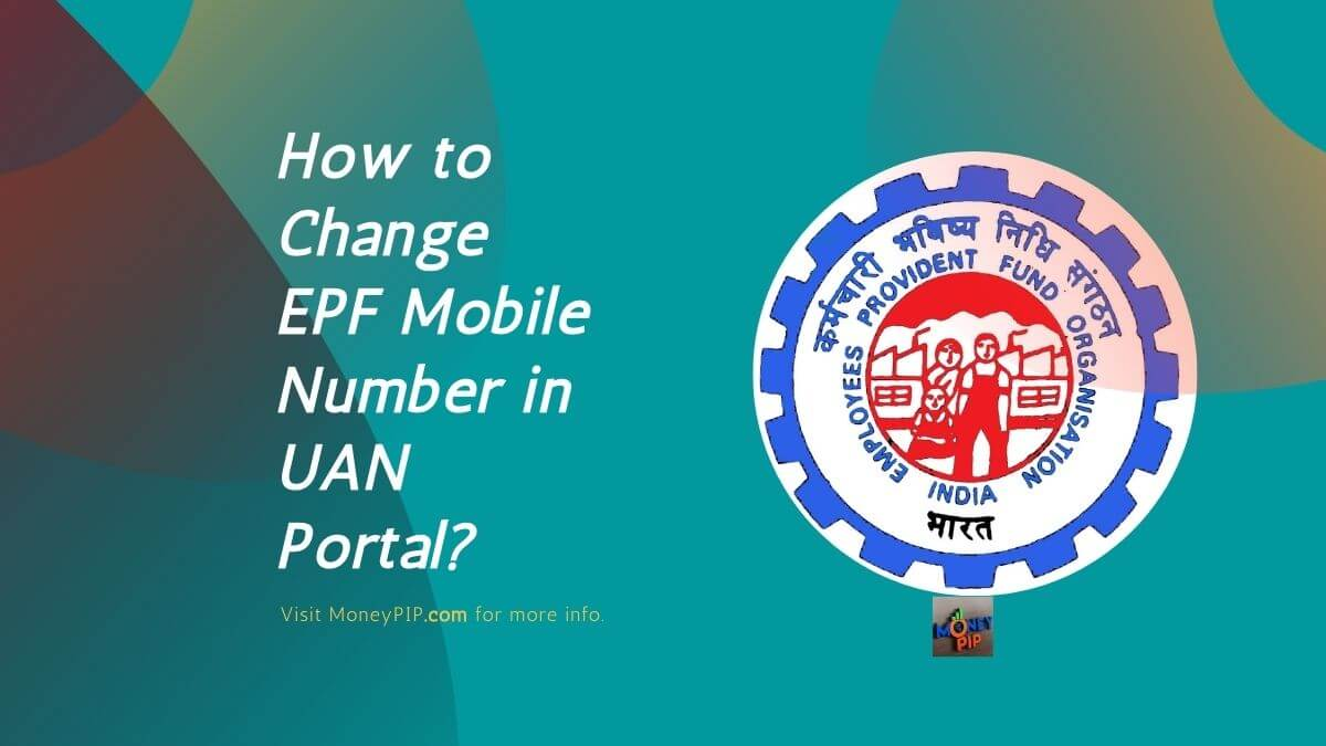 How to Change EPF Mobile Number in UAN Portal
