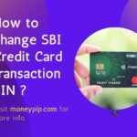 How to change SBI Credit Card transaction PIN ?