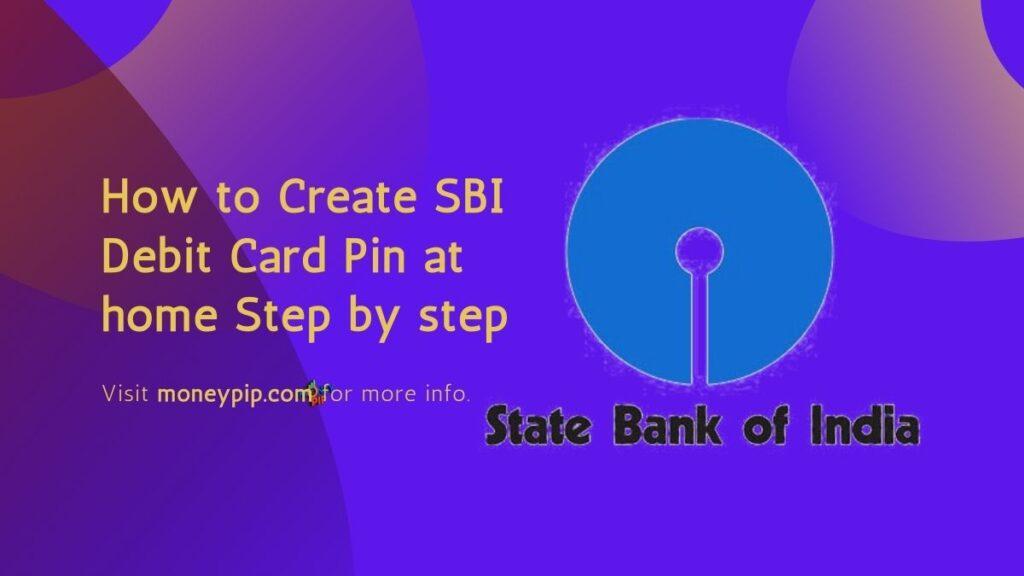 Create SBI Debit Card Pin