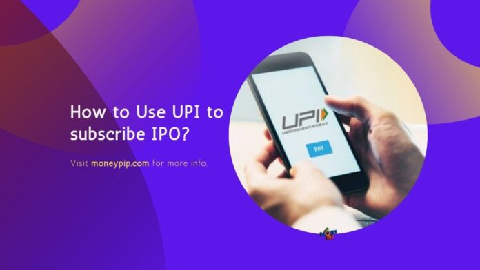 How to Use UPI to subscribe IPO