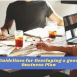 Guidelines for developing a good business plan